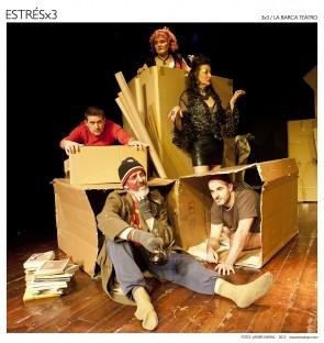 Estrés por Tres, La Barca Teatro