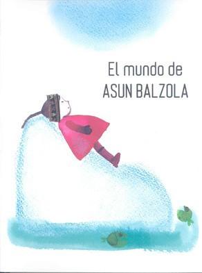 El mundo de Asun Balzola