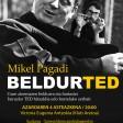 Mikel Pagadi: Beldurted